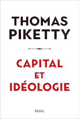 CAPITAL ET IDEOLOGIE THOMAS PIKETTY