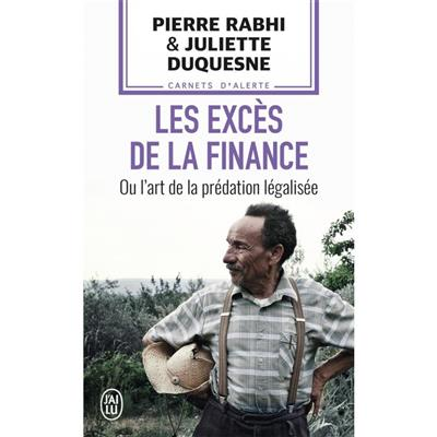 LES EXCES DE LA FINANCE